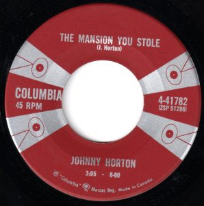 The Mansion You Stole by Johnny Horton