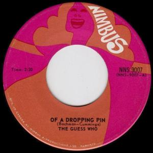 Guess Who - Of A Dropping Pin 45 (Nimbus Canada).JPG