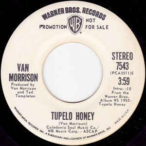 Tupelo Honey by Van Morrison