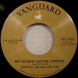 Country Joe & The Fish - Not So Sweet Martha Lorraine 45 (Vanguard Canada).jpg