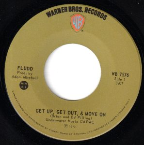 Fludd - Get Up, Get Out, And Move On 45 (WB Canada).jpg