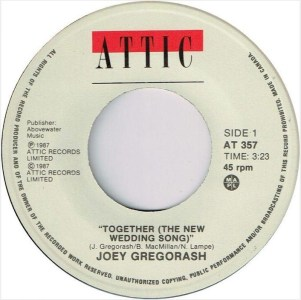 Joey Gregorash - Together (The New Wedding Song) 45 (Attic Canada).JPG