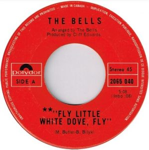 Fly Little White Dove by The Bells
