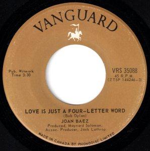Joan Baez - Love Is Just A Four Letter Word 45 (Vanguard Canada).jpg