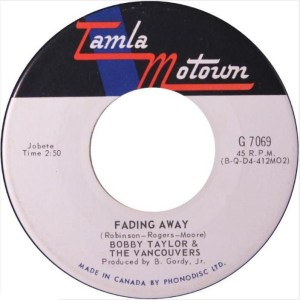 Fading Away by Bobby Taylor & The Vancouvers