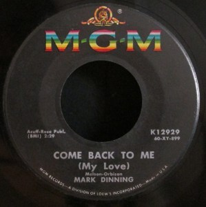 Come Back to Me My Love by Mark Dinning