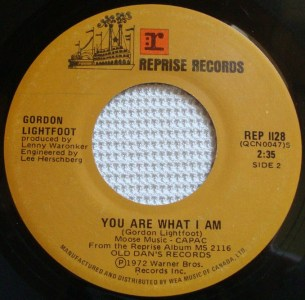 Gordon Lightfoot - You Are What I Am 45 (Reprise Canada)