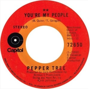 Pepper Tree - You're My People 45 (Capitol Canada)1