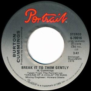 Break It To Them Gently by Burton Cummings