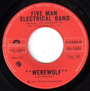 Werewolf by the Five Man Electrical Band
