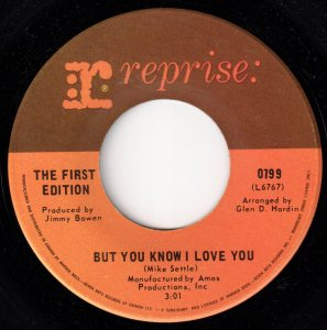 But You Know I Love You by The First Edition