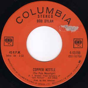 Copper Kettle by Bob Dylan