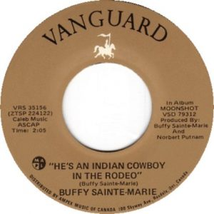 He's An Indian Cowboy In The Rodeo by Buffy Sainte-Marie