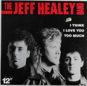 I Think I Love You Too Much by Jeff Healey Band