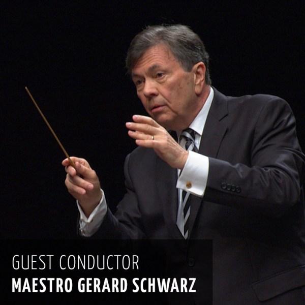Gerard Schwarz, guest conductor