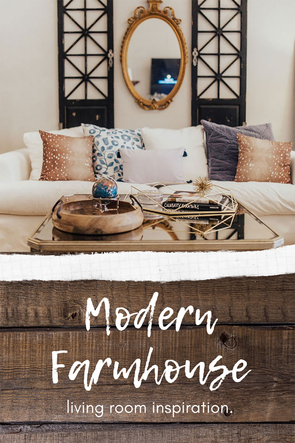 Our Modern Farmhouse Meets French Country Living Room Reveal