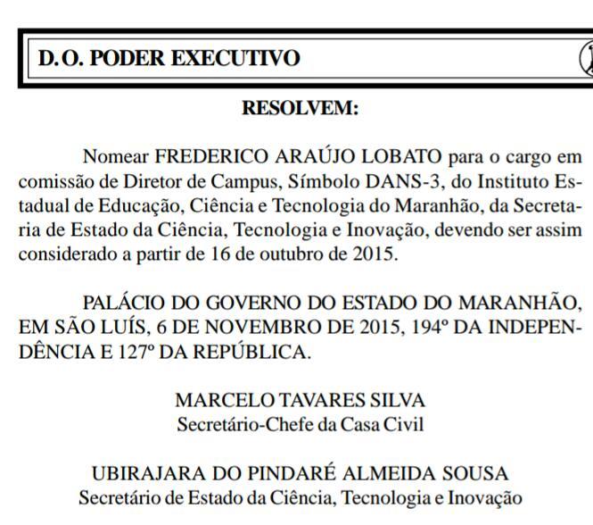 """Nomeação de Frederico Araújo Lobato, """"Fred Lobato""""a pedido do deputado Othelino Neto."""
