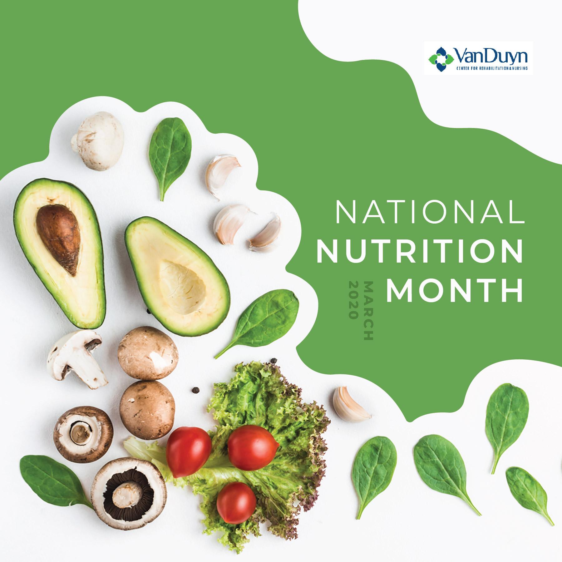 National Nutrition Month Van Duyn Center For Rehabilitation Nursing