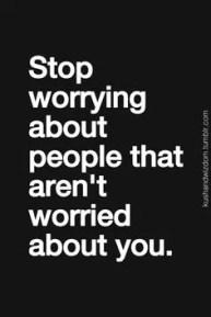b6e8dde91f46a3201cb281b5d5f87f37--worrying-quotes-stop-worrying