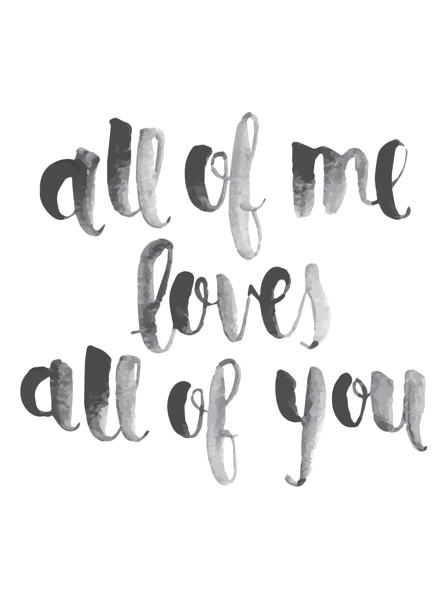 All of Me Printable.