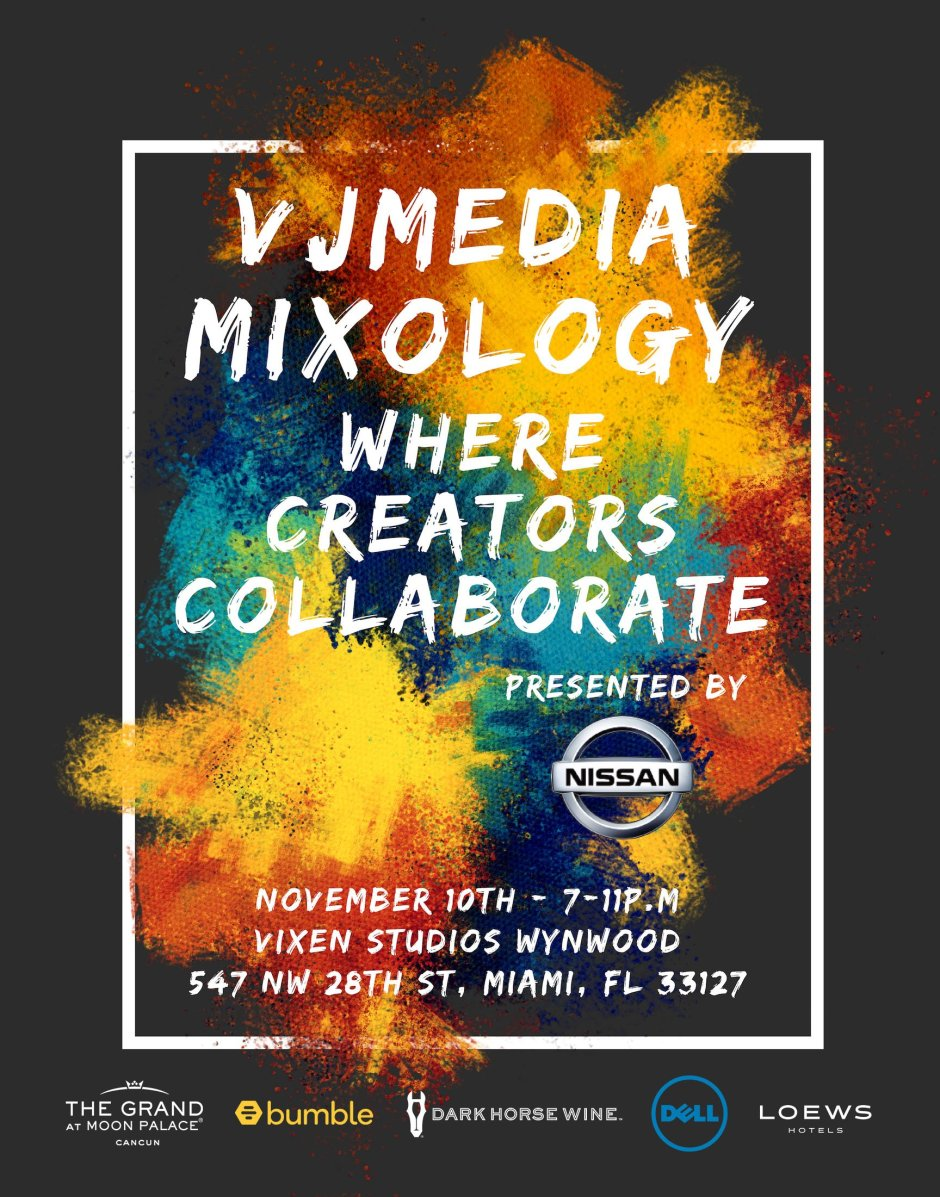 VJMedia Mixology; where creators collaborate. Get ready Miami.