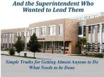 A Tale of Two School Principals: And the Superintendent ...