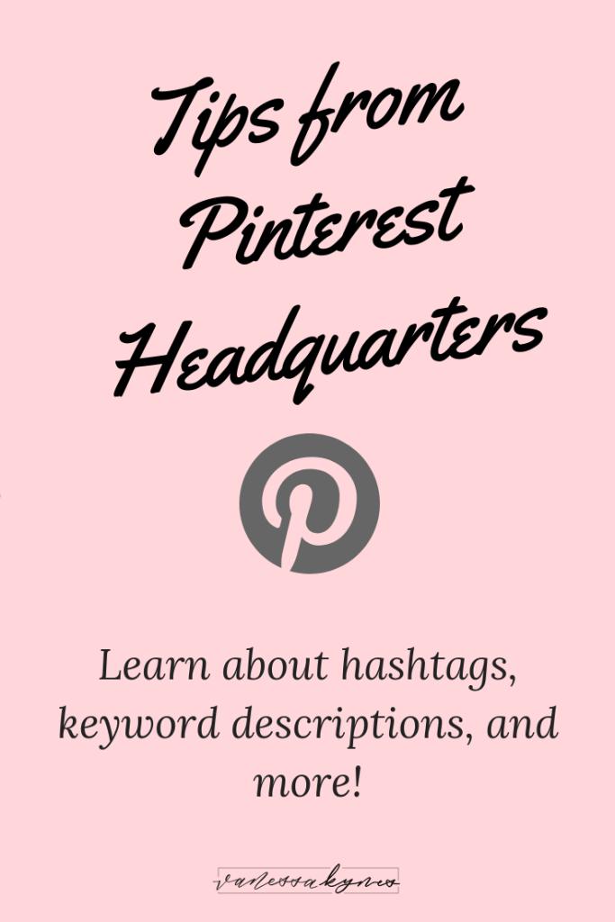 Pinterest tips from Pinterest Headquarters- Vanessa Kynes