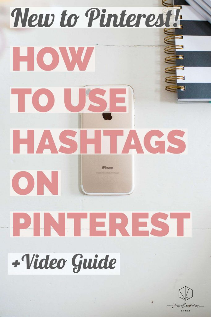 video guide for hashtags on Pinterest