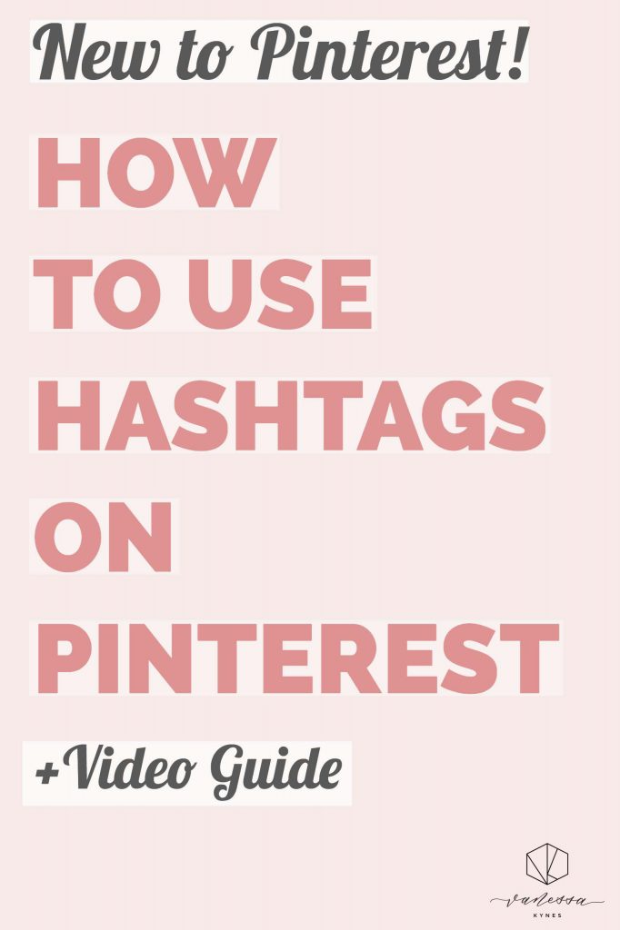 Using hashtags on Pinterest- Vanessa Kynes