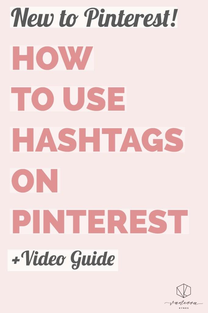 Using hashtags on Pinterest- Vanessa Kynes
