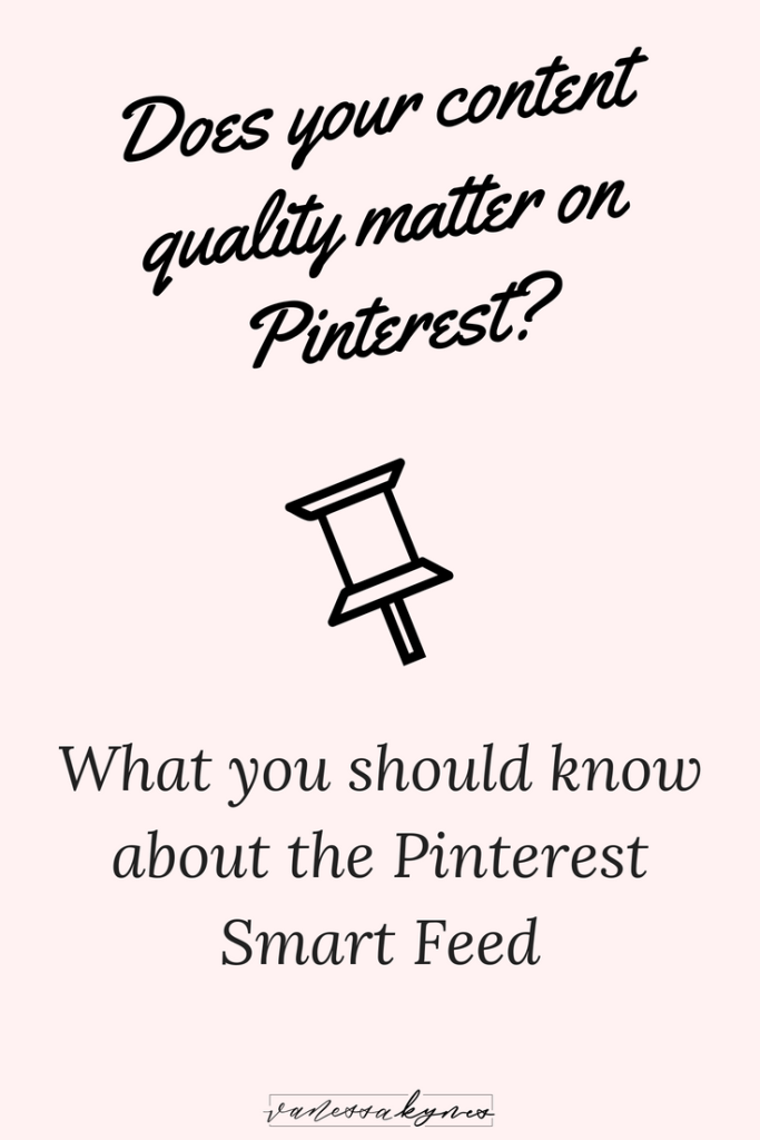 Quality over quantity rings true in so many areas of life and Pinterest is no exception! Your content on Pinterest matters! In this blog post, I'm sharing how having great content can lead to a higher ranking in the Pinterest Smart Feed.