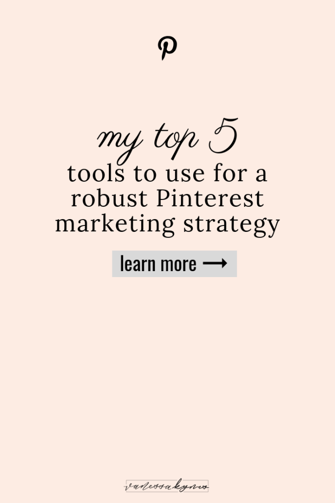 tools for pinterest marketing- Vanessa Kynes