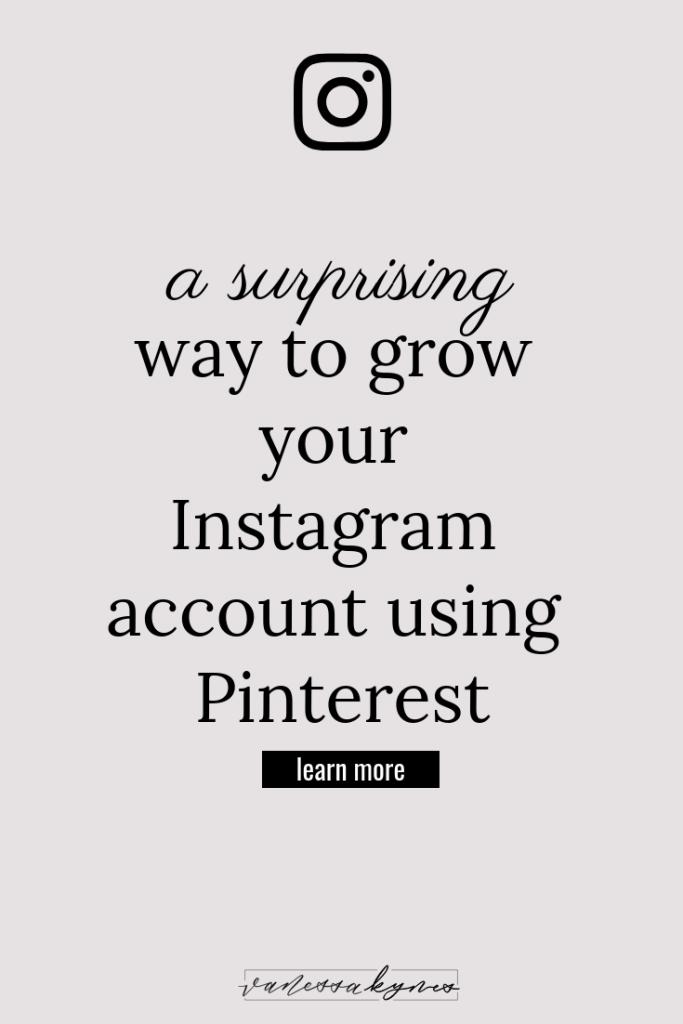 Growing your Instagram account using Pinterest - Vanessa Kynes