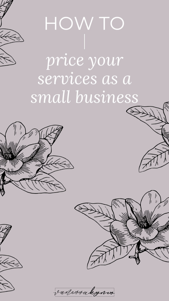 How to price your services as a small business- Vanessa Kynes
