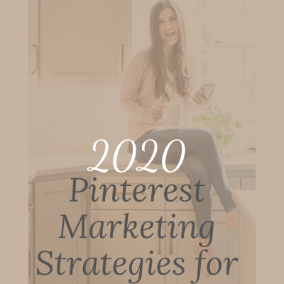 2020 Pinterest Marketing Tips for Photographers