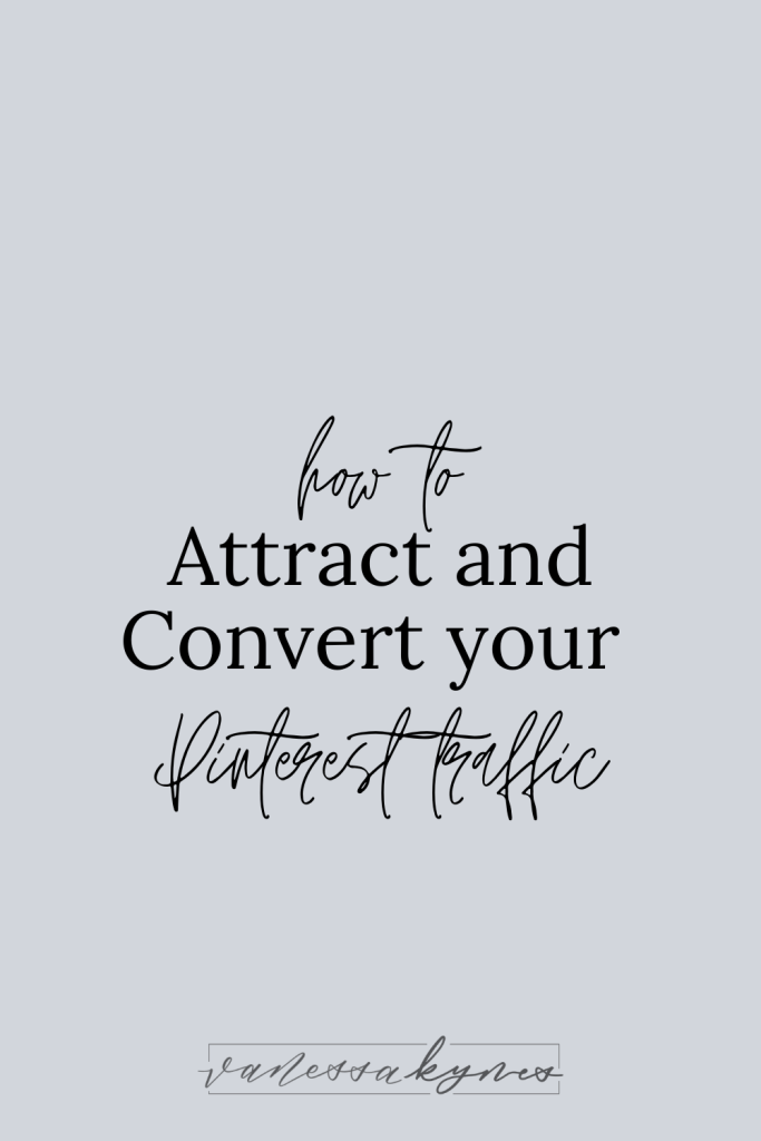 Increasing your conversion rate with more clients and sales using Pinterest - Vanessa Kynes