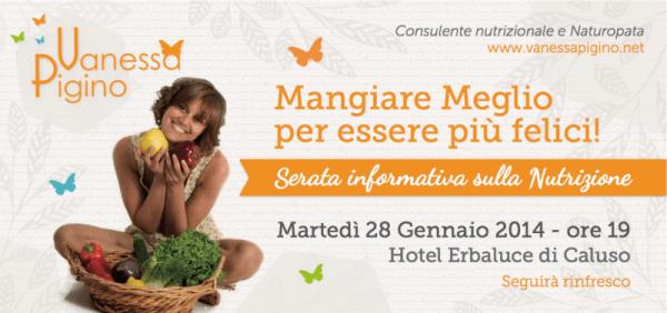 Serata informativa alimentazione nutrizione Caluso (TO) 28 Gennaio 2014