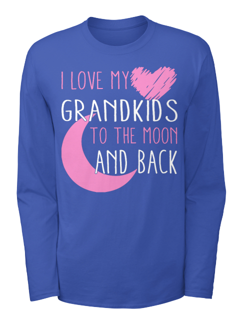 Download I Love My Grandkids - I LOVE MY GRANDKIDS TO THE MOON AND ...