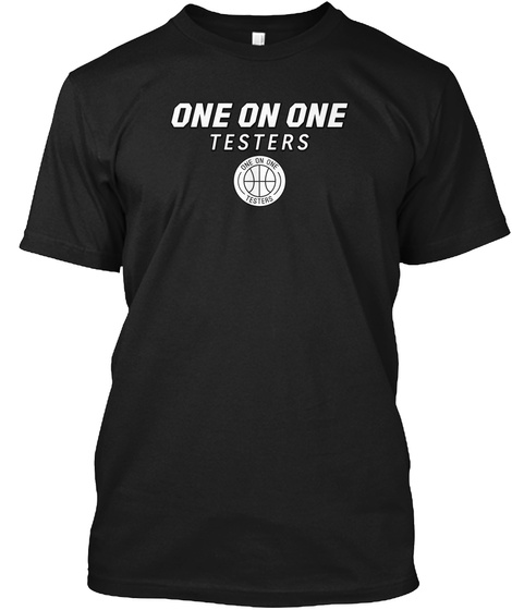 One On One Testers Black T-Shirt Front