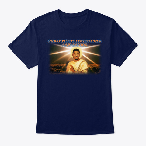 Chicago's Outside Linebacker And Savior Navy T-Shirt Front