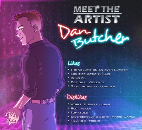 Dan Butcher Meet the artist