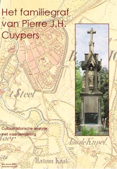 Cuypers4all | Omslag van het rapport over het familiegraf van P.J.H. Cuypers uit 2005.