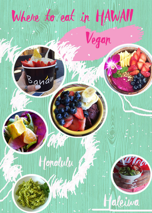 Where to eat in Hawaii – Vegan and Healthy