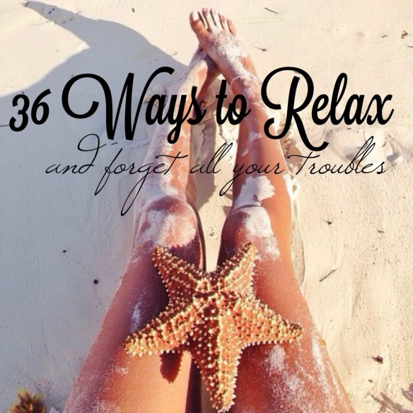 36waystorelax