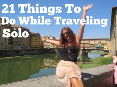 21 Things You Should do When Traveling Solo
