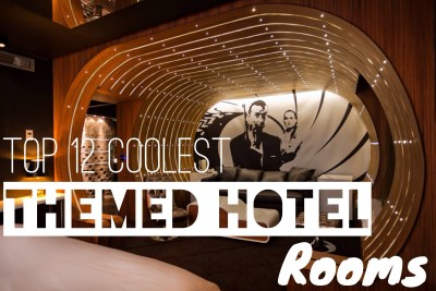 Top 12 Coolest Themed Hotel Rooms