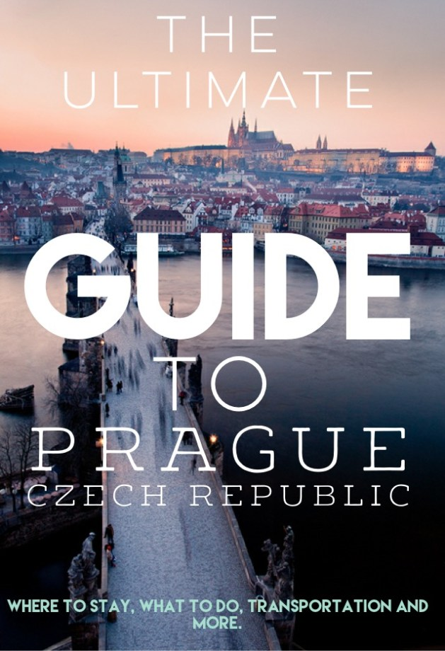 The Ultimate Guide To Prague, Czech Republic