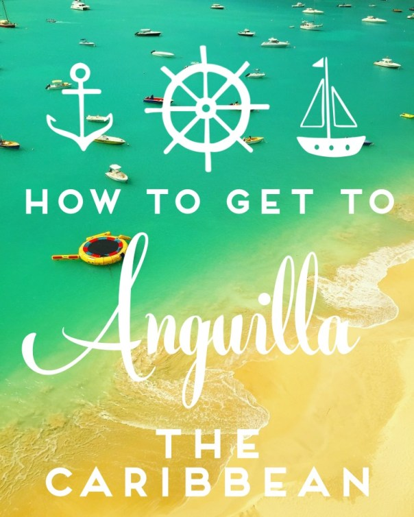 Anguilla - How to get there?