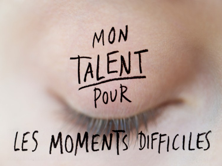 talent-pour-moment-difficile