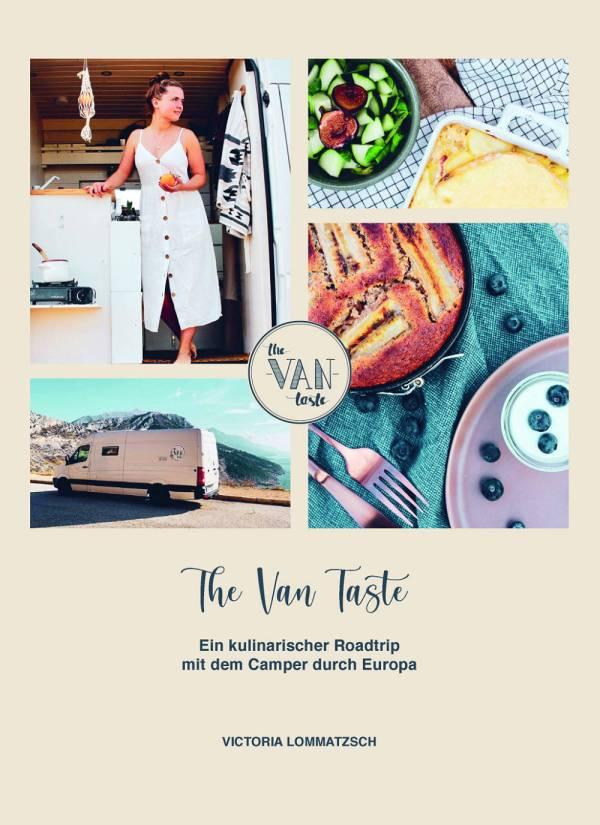 The Van Taste – Ein kulinarischer Roadtrip mit dem Camper durch Europa